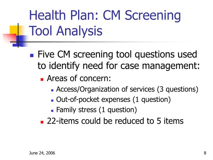 Health Plan: CM Screening Tool Analysis