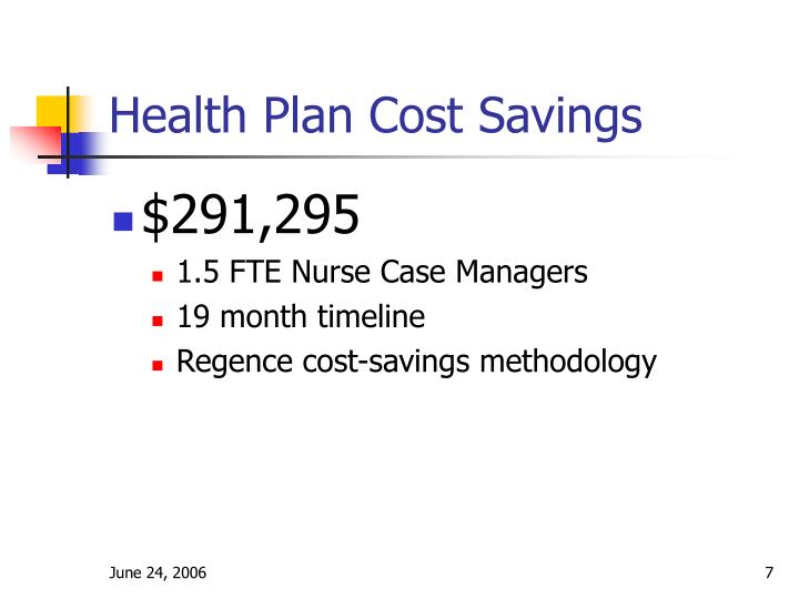Health Plan Cost Savings