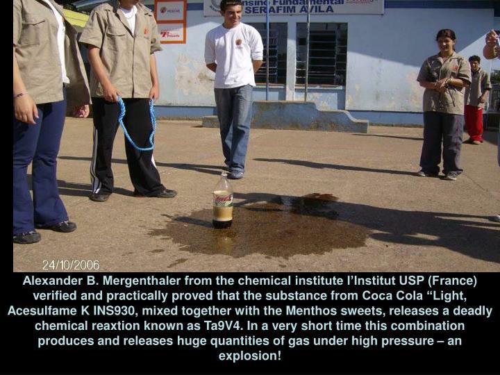 Alexander B. Mergenthaler from the chemical institute l'Institut USP (Fra