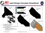 joint design concepts considered