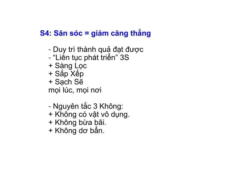 S4: Săn sóc = giảm căng thẳng