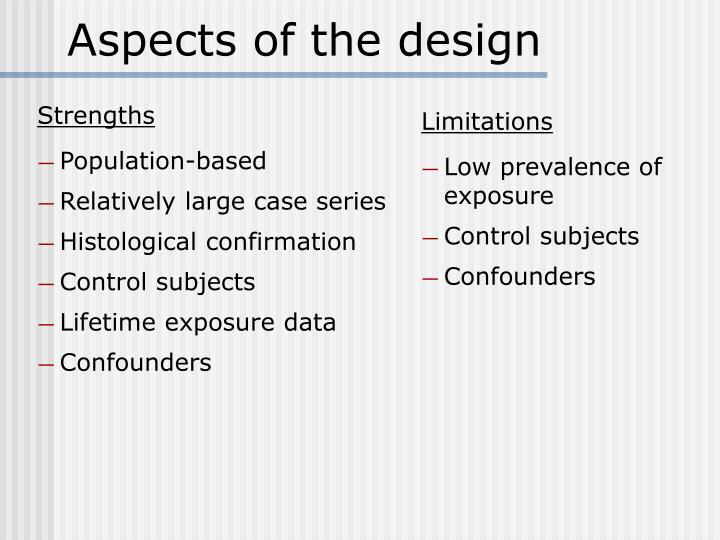 Aspects of the design