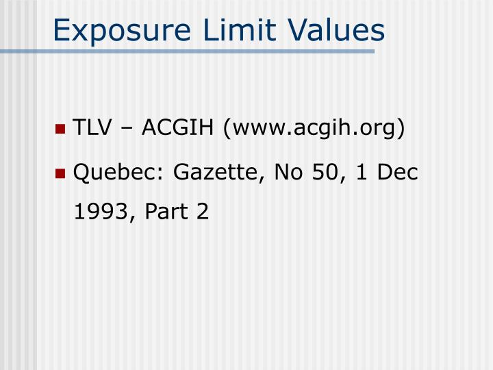 Exposure Limit Values