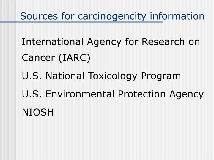 Sources for carcinogencity information