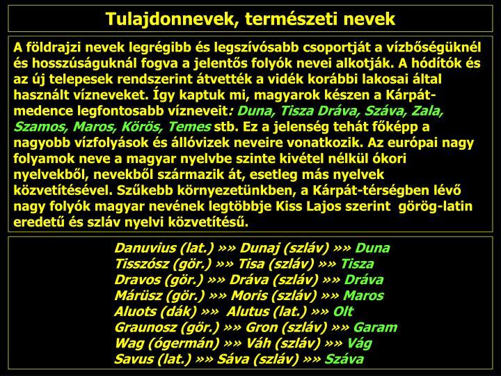 Tulajdonnevek, természeti nevek