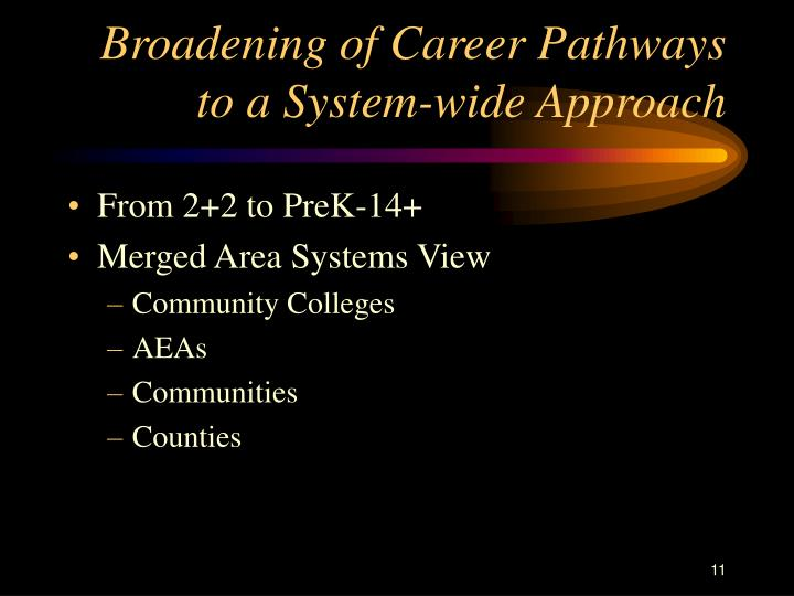 Broadening of Career Pathways to a System-wide Approach
