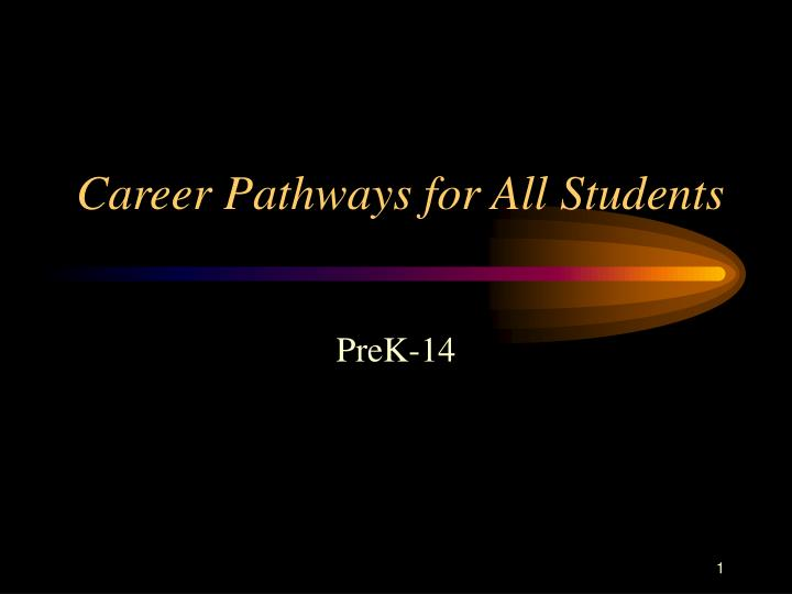 career pathways for all students