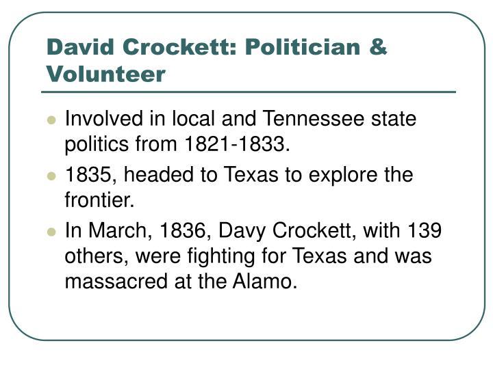 David Crockett: Politician & Volunteer