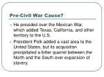pre civil war cause