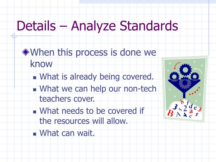 Details – Analyze Standards