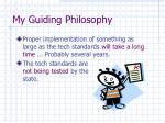 my guiding philosophy5