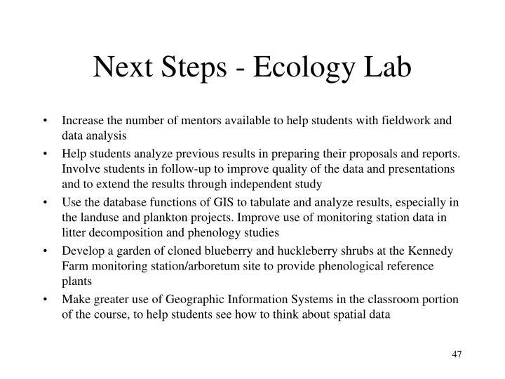 Next Steps - Ecology Lab
