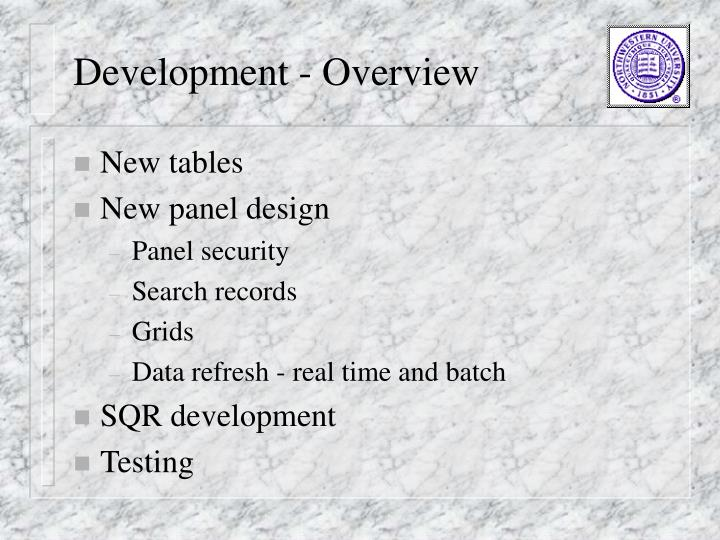 Development - Overview