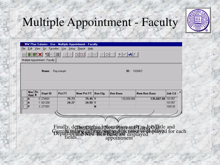 Current salary information and increase is displayed for each appointment