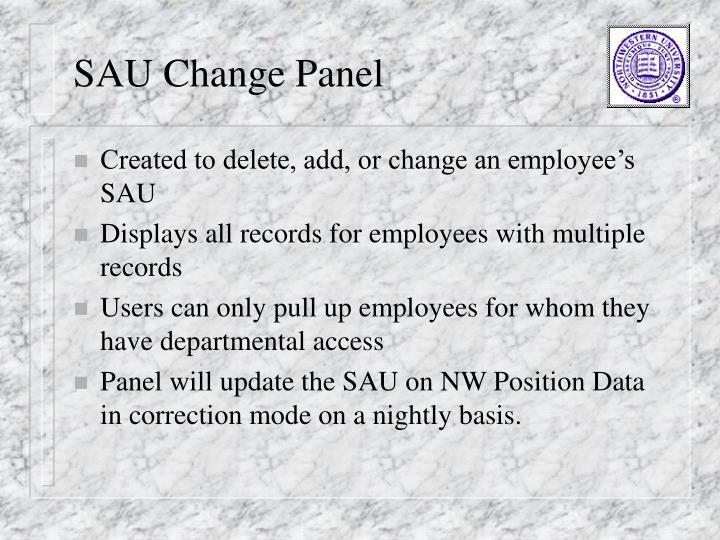 SAU Change Panel
