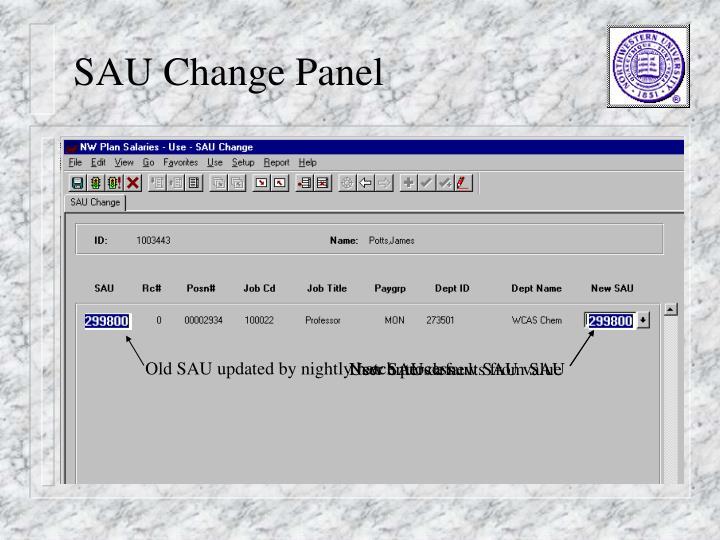 Old SAU updated by nightly batch process