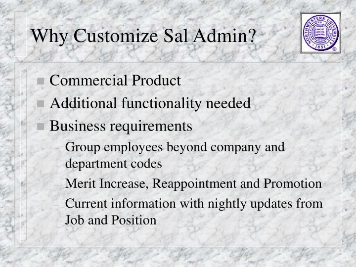 Why Customize Sal Admin?