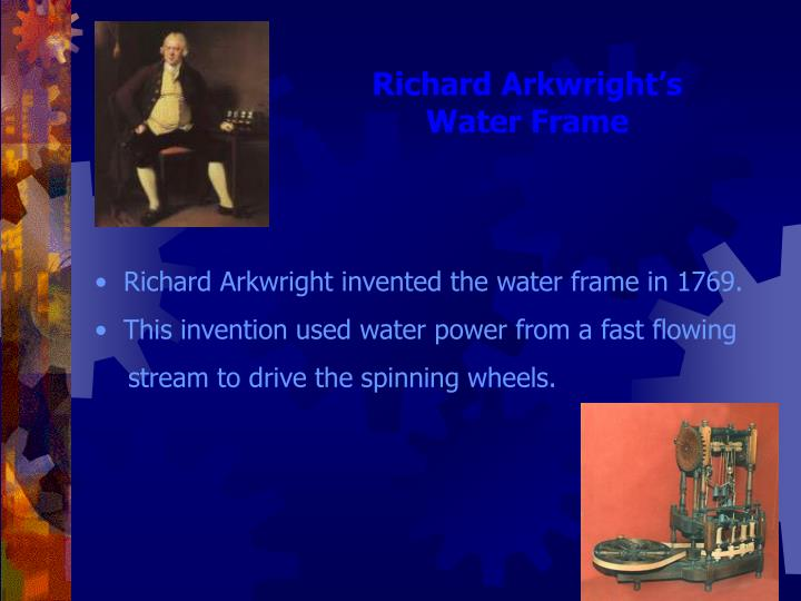Richard Arkwright's Water Frame