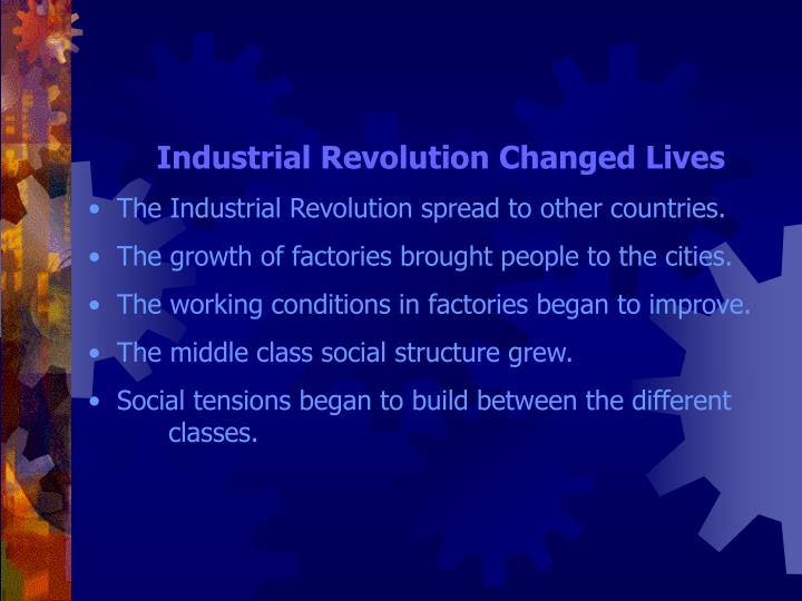 Industrial Revolution Changed Lives