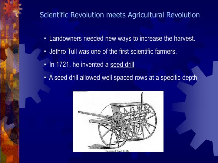 Scientific Revolution meets Agricultural Revolution