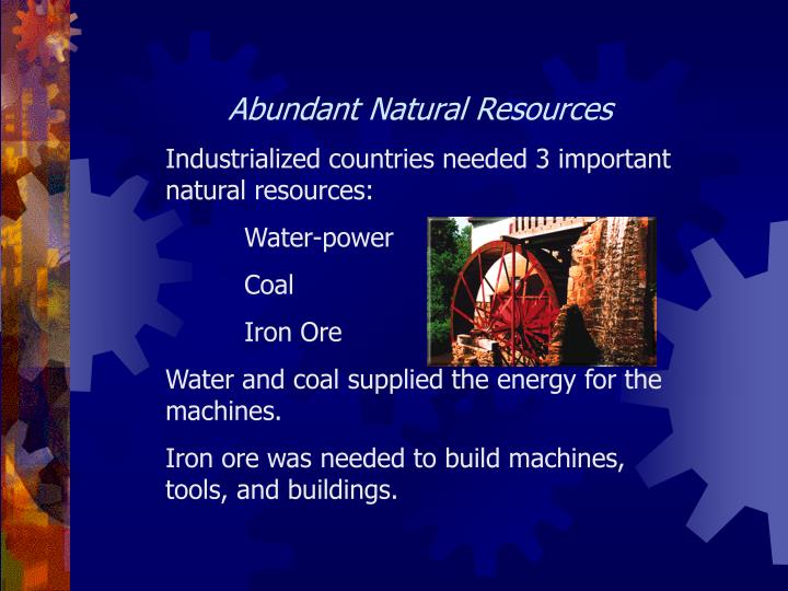 Abundant Natural Resources