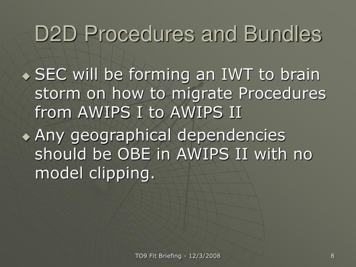 D2D Procedures and Bundles