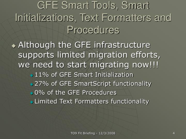 GFE Smart Tools, Smart Initializations, Text Formatters and Procedures