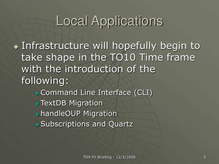 Local Applications