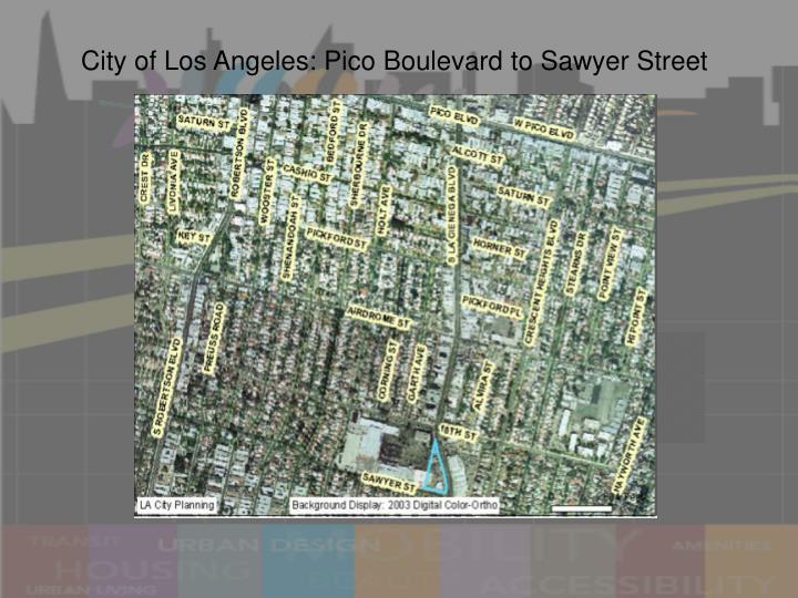 City of Los Angeles: Pico Boulevard to Sawyer Street