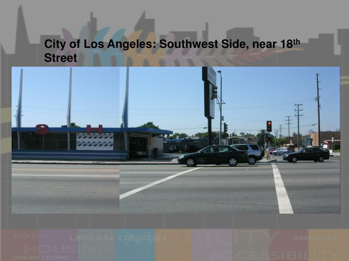 City of Los Angeles: Southwest Side, near 18