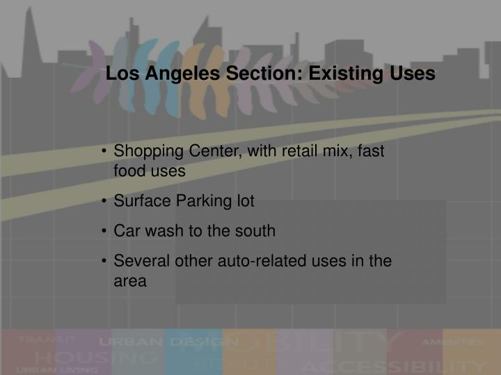 Los Angeles Section: Existing Uses