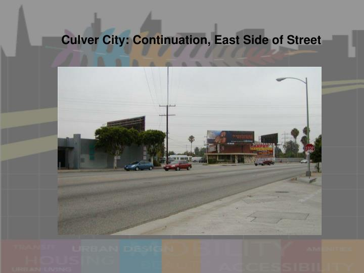 Culver City: Continuation, East Side of Street