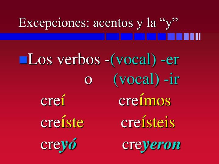 """Excepciones: acentos y la """"y"""""""