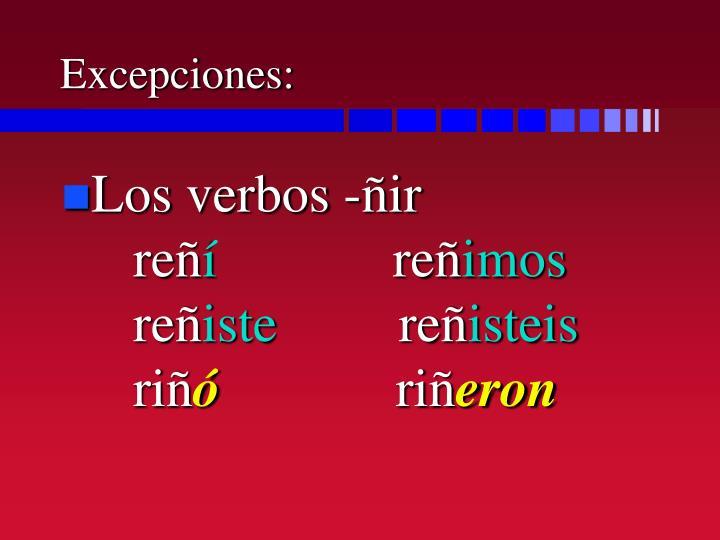 Excepciones: