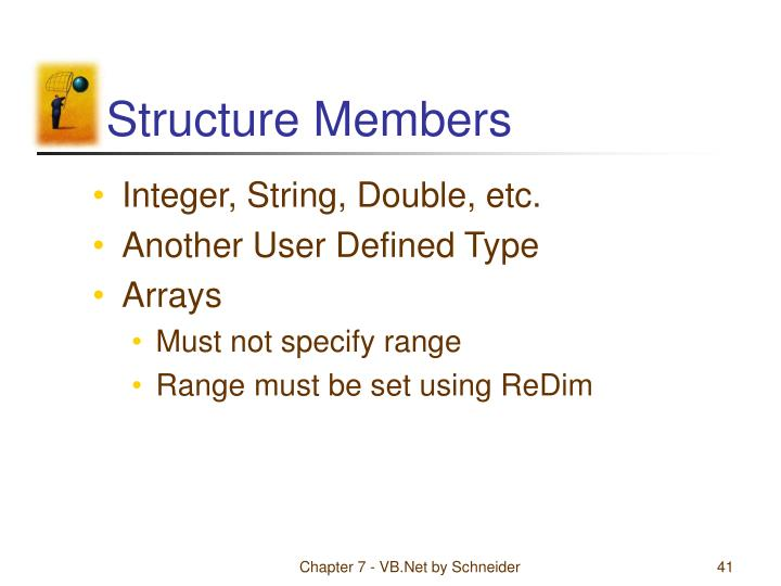 Structure Members