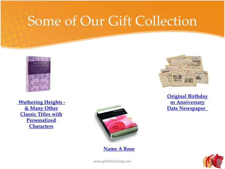Some of Our Gift Collection