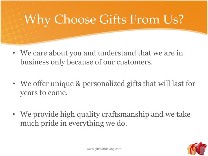 Why Choose Gifts From Us?