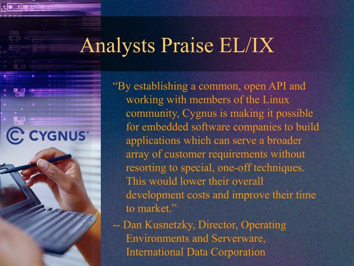 Analysts Praise EL/IX