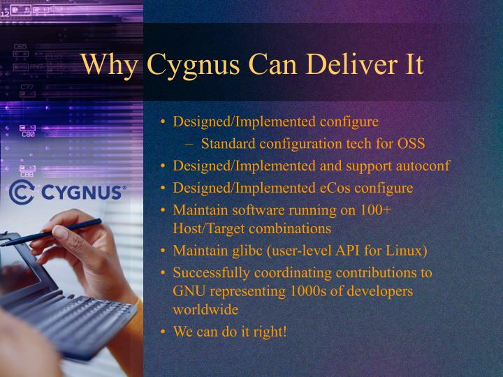 Why Cygnus Can Deliver It