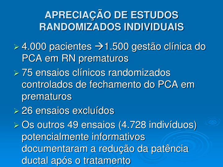 APRECIAÇÃO DE ESTUDOS RANDOMIZADOS INDIVIDUAIS