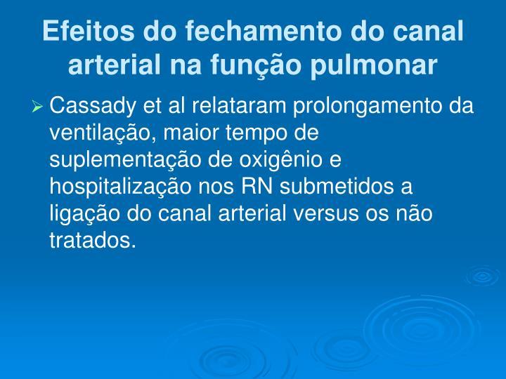 Efeitos do fechamento do canal arterial na função pulmonar