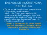 ensaios de indometacina profil tica2