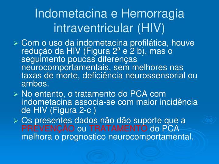 Indometacina e Hemorragia intraventricular (HIV)
