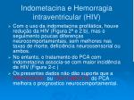 indometacina e hemorragia intraventricular hiv