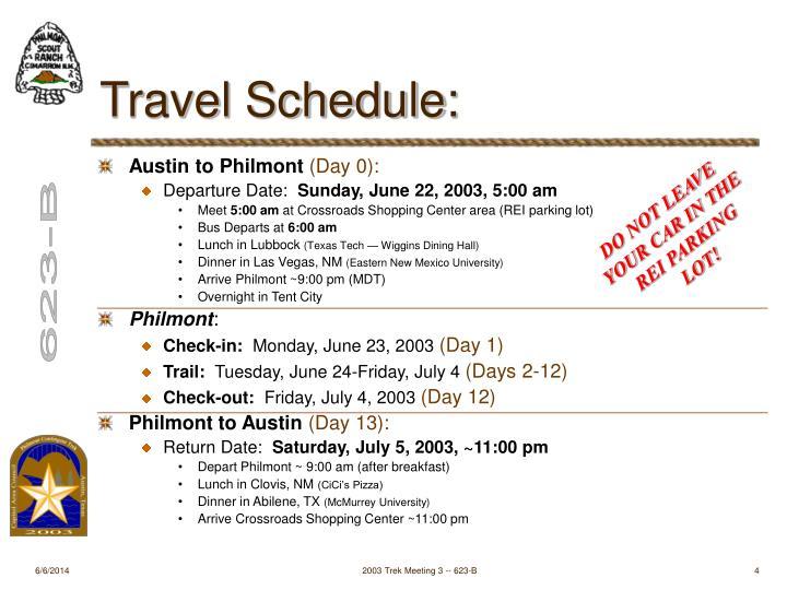 Travel Schedule: