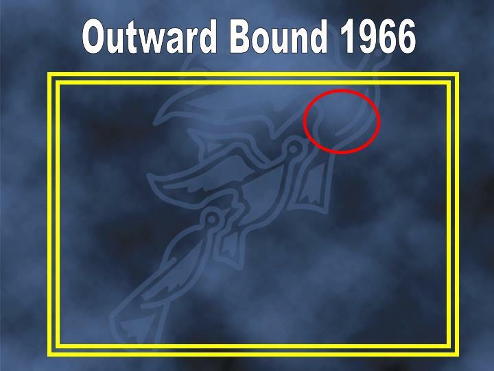 Outward Bound 1966