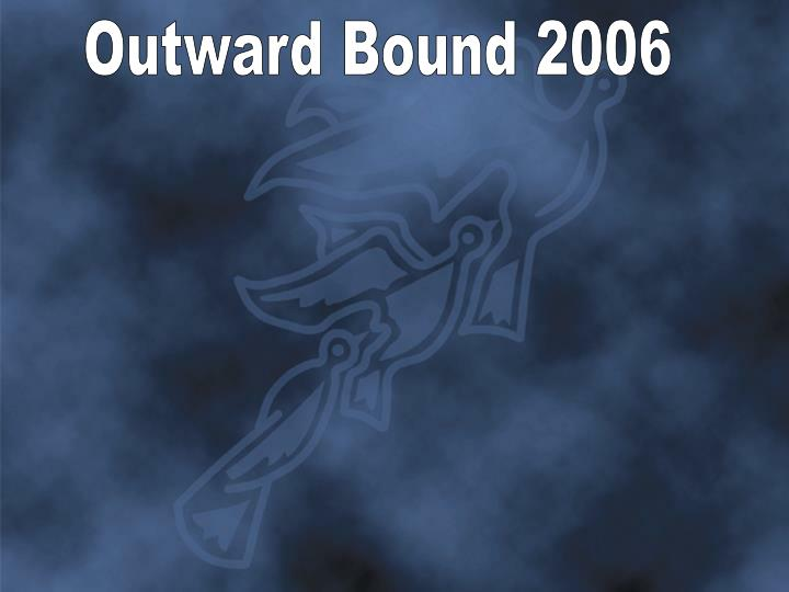 Outward Bound 2006