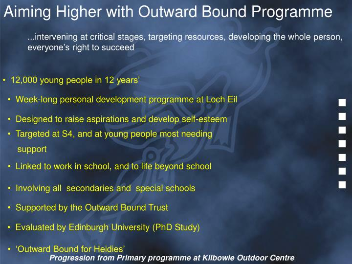 Aiming Higher with Outward Bound Programme