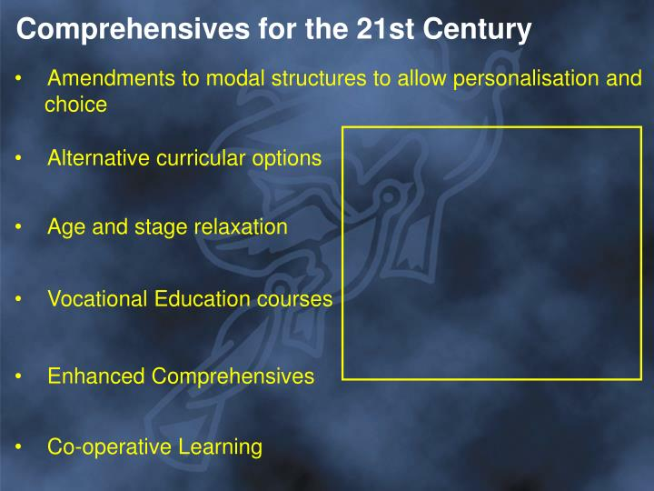 Comprehensives for the 21st Century