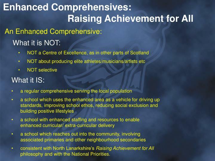 Enhanced Comprehensives:
